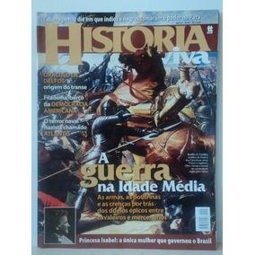 Revista-história Viva:#45:a Guerra Na Idade Média,cabanagem