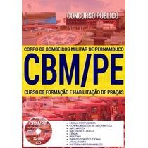 Apostila Cbm-pe 2017- Curso Formação E Habilitação De Praças