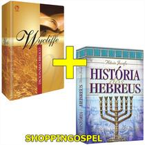 Dicionário Bíblico Wycliffe + História Dos Hebreus Frete Gra