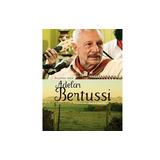 Adelar Bertussi - O Tropeiro Da Música Gaúcha - Dvd