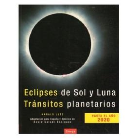 Eclipses De Sol Y Luna: Tránsitos Planetarios; Envío Gratis