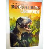 Libro De Los Dinosaurios Carnivoros Pilar Obon