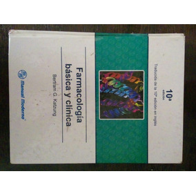 Farmacología Básica Y Clínica Katzung 10a Ed. Envío Gratis!!