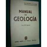 Libro Manual De Geología San Miguel De La Camara 373p Ilust