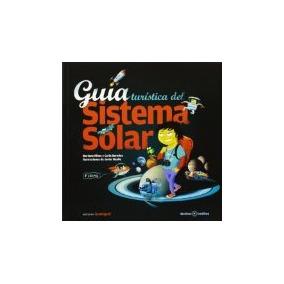 Libro Guia Turistica Del Sistema Solar - Desti