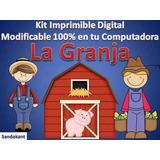Kit Imprimible Para Tu Fiesta De La Granja