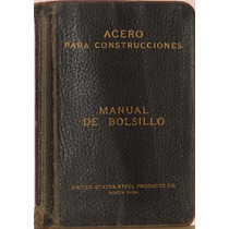 Acero Para Construcciones. Manual De Bolsillo - U. S. Steel