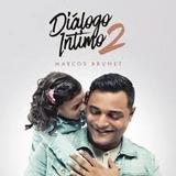 Cd Diálogo Íntimo 2 - Marcos Brunet