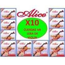 Cuerdas X 10 Mi Para Violin Marca Alice