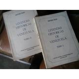 Leyendas Historicas De Venezula Aristides Rojas 2tomos