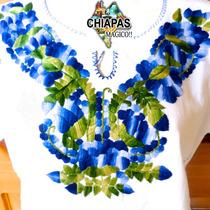 Hermosas Blusas De Chiapas Bordadas A Mano / Manta / Talla M