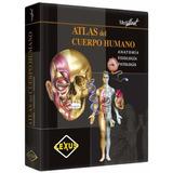 Atlas Del Cuerpo Humano - Anatomía / Fisiología / Patología
