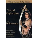 Dvd Danza Arabe - Aprende A Bailar Con Sable Con Belladonna