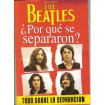 Revista: The Beatles.¿porque Se Separaron? $150.00