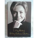 Living History. Hillary Rodham Clinton. En Inglés.