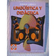 Enrique Lorenzo - Lingüística Y Didáctica