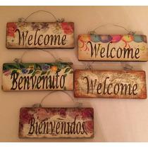Letrero Bienvenido Welcome Vintage Bolo Recuerdo Regalo Moda