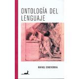 Ontología Del Lenguaje - Rafael Echeverría - Digital