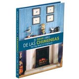 El Gran Libro De Las Chimeneas Ediciones Daly 1vol Rgl