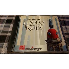 Anibal Troilo - Floreal Ruiz - Colección Musimundo