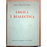 Logica Y Dialéctica, Luis Carranza Siles