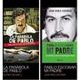 La Parabola De Pablo / Pablo Escobar Mi Padre Pdf