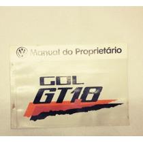 Manual Do Proprietário Gol Gt 1.8 85 Original