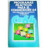 Libro Programas Practicos Commodore 64 - Lawrence Computacio