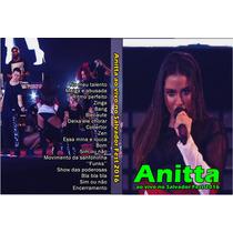Dvd Anitta Ao Vivo No Salvador Fest 2016 - Multishow