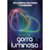 Gorro Vicera Luminosa Fluo Neón X 5 Unidades