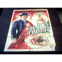 Poster Original Sol E Toiros Sol Y Toros Manolo Dos Santos