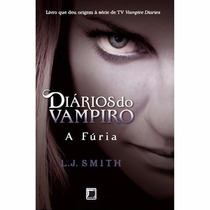 Livro A Fúria - Coleção Diários De Vampiro - Vol. 3