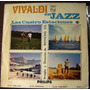 Clasica, Antonio Vivaldi En Jazz, Las 4 Estaciones, Lp 12´,