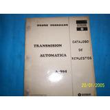 Catalogo De Repuestos Transmicion Automatica Dodge Coronado