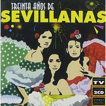 Sevillanas - 30 Años - Edición 2 Cds