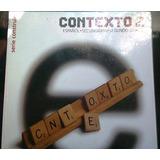 Contexto 2 De Alma Yolanda Castillo Secundaria 2 Español