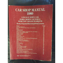 Manual De Reparaciones Lincoln, Ford, Mercury 1989