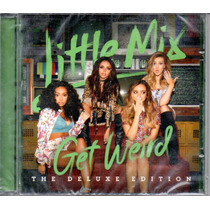 Little Mix/ Get Weird The Deluxe Edition C D 16 Tracks