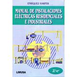 Manual De Instalaciones Electricas Residenciales E Industria