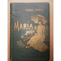 Jorge Isaacs Maria Novela Americana Viuda De Bouret 1909