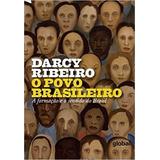 O Povo Brasileiro A Formação Darcy Ribeiro Frete Gratis