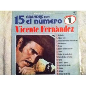Excelente Disco Acetato De: Vicente Fernandez 15 Grandes