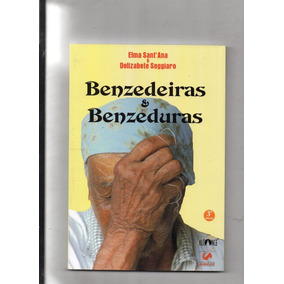 Livro Benzedeiras & Benzeduras