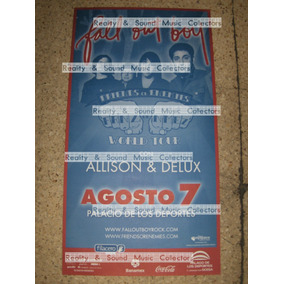 Fall Out Boy Poster Mexico Palacio Original De Coleccion!!