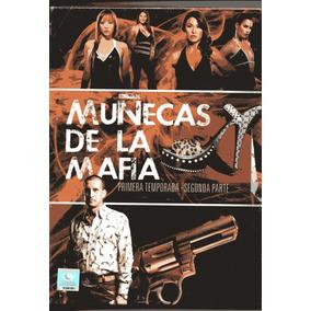 Muñecas De La Mafia/ Primera Temporada 1 Segunda Parte D V D