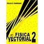 Solucionario Física Vectorial 2 Vallejo Zambrano Pdf