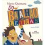 O Batalhão Das Letras Livro Mário Quintana