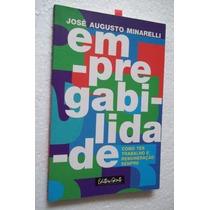 * Empregabilidade - José Augusto Minarelli Livro