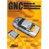 Gnc Sistemas De Última Generacion Para Automotores