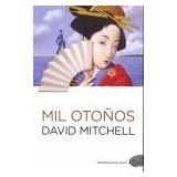 Mil Otoños; David Mitchell